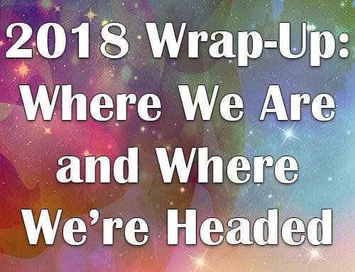 2018-Zusammenfassung: Wo wir sind und wohin wir gehen